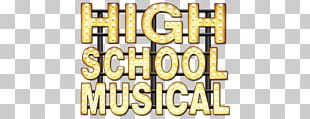 High School Musical Film Musical Theatre The Walt Disney Company Television PNG