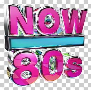 Now That's What I Call The 80s Now That's What I Call Music! Compilation Album NOW That's What I Call 80s Party PNG