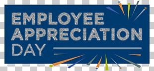 Employee Appreciation Day 0 March Administrative Professionals Week Internal Communications PNG