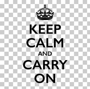 Keep Calm And Carry On T-shirt Decal Sticker Paper PNG
