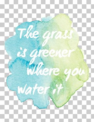 Watercolor Painting Art Saying Graphic Design PNG