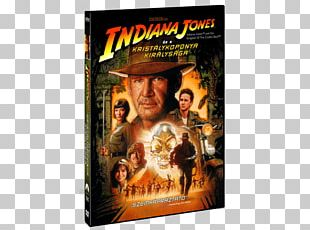 Steven Spielberg Indiana Jones And The Kingdom Of The Crystal Skull Film Television Show PNG