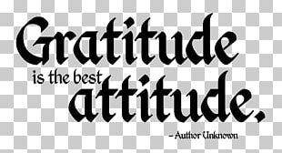 Gratitude Quotation Attitude Good PNG