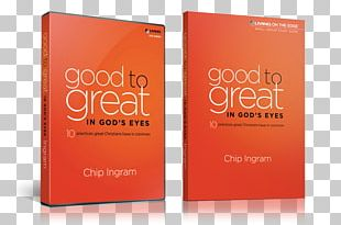 Good To Great In God's Eyes: 10 Practices Great Christians Have In Common Good To Great: Why Some Companies Make The Leap...and Others Don't GOOD TO GRT & SOCIAL SECTOR PB Business PNG