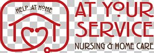 At Your Service Home Care Home Care Aide Home Care Service Health Care Nursing Home Care PNG