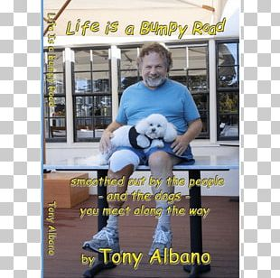 Life Is A Bumpy Road: Smoothed Out By People And Dogs You Meet Along The Way E-book Amazon.com Author PNG
