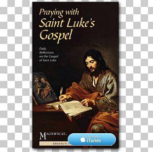 Gospel Of John New Testament Gospel Of Luke Apostle PNG