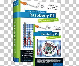 Raspberry Pi: Das Umfassende Handbuch Rheinwerk Verlag Raspberry Pi 3 Raspberry Pi: Der Praktische Einstieg PNG