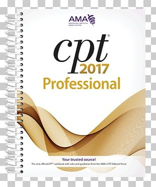 CPT 2017 Professional Edition Current Procedural Terminology CPT 2016 Professional Edition Cpt 2003 American Medical Association PNG