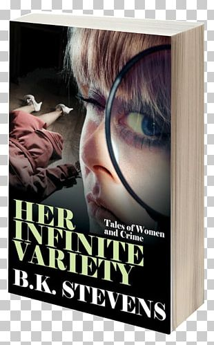 Her Infinite Variety Women And Crime Mystery Book Crime Fiction PNG