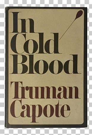 In Cold Blood Book Dust Jacket Crime Fiction True Crime PNG