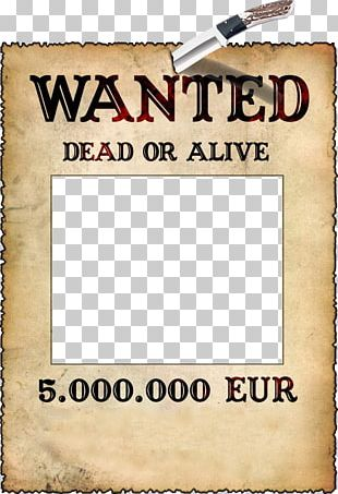 Frame Photomontage Wanted Poster Application Software PNG