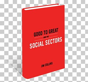 Good To Great: Why Some Companies Make The Leap...and Others Don't GOOD TO GRT & SOCIAL SECTOR PB Book Covers PNG