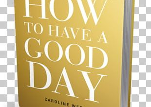 How To Have A Good Day: Harness The Power Of Behavioral Science To Transform Your Working Life Audiobook Amazon.com Author PNG