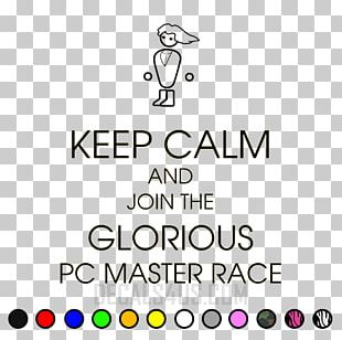 PC Master Race Personal Computer Keep Calm And Carry On Game PNG