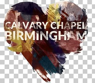 Calvary Chapel Birmingham Costa Mesa Pastor Christian Church PNG
