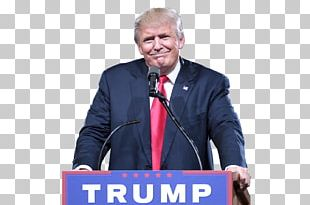 President Of The United States Presidency Of Donald Trump Donald Trump Presidential Campaign PNG