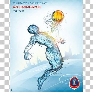 2018 World Cup 2014 FIFA World Cup Kaliningrad Russia National Football Team Brazil National Football Team PNG
