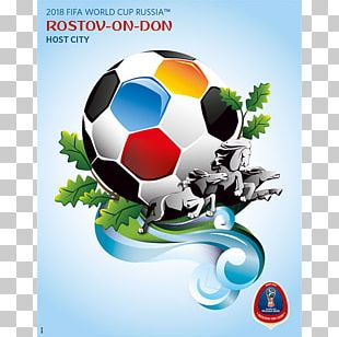 2018 World Cup 2014 FIFA World Cup 2010 FIFA World Cup Rostov-on-Don Russia National Football Team PNG