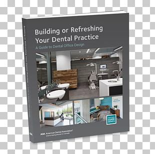 Building Or Refreshing Your Dental Practice: A Guide To Dental Office Design Dentistry American Dental Association PNG