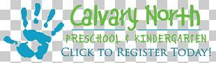 Calvary North Church & Preschool Pre-school Kindergarten Child Care PNG