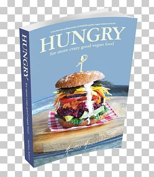 Cheeseburger Hungry: For More Crazy Good Vegan Food Chocolate Brownie Fast Food Passion: Organic Vegan Recipes To Live For PNG