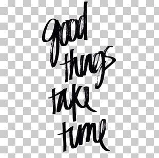Quotation Motivation Patience Love Time PNG