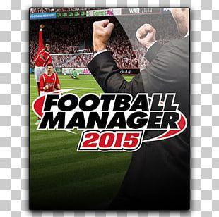 Football Manager 2015 Football Manager 2017 Football Manager 2016 Football Manager 2018 Football Manager 2006 PNG