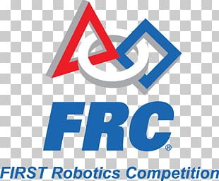 FIRST Robotics Competition FIRST Tech Challenge FIRST Power Up FIRST Stronghold For Inspiration And Recognition Of Science And Technology PNG
