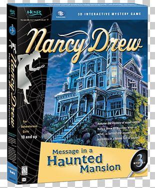 Nancy Drew: Message In A Haunted Mansion Nancy Drew: Treasure In The Royal Tower Nancy Drew: Stay Tuned For Danger Nancy Drew: The Final Scene PNG