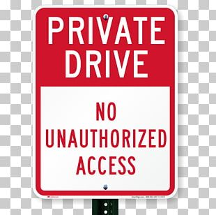 Private Road Sign Driveway Property PNG