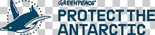 Greenpeace Köln Southern Ocean Antarctica Greenpeace Dresden PNG