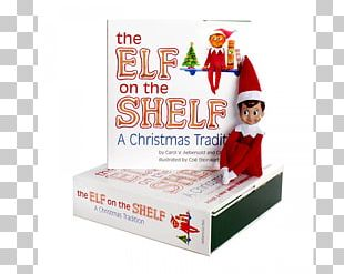 The Elf On The Shelf Santa Claus Child Christmas Elf PNG