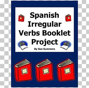 Regular And Irregular Verbs Spanish Irregular Verbs Preterite Present Tense PNG