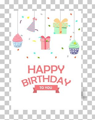Happy Birthday To You Greeting Card Party PNG