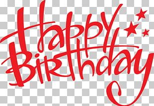 Birthday Cake Happy Birthday To You Happiness Font PNG