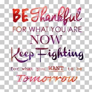 Quotation Saying Motivation Life PNG