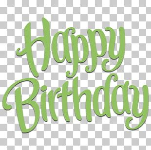Birthday Wish Happiness Gift Quotation PNG