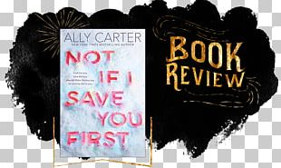 Not If I Save You First Hardcover Book Brand Font PNG