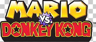 Mario Vs. Donkey Kong: Mini-Land Mayhem! Mario Vs. Donkey Kong: Minis March Again! Mario Vs. Donkey Kong 2: March Of The Minis PNG