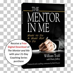 The Mentor In Me: What To Do & What Not To Do Mentorship Book Amazon.com Tools Of Titans PNG