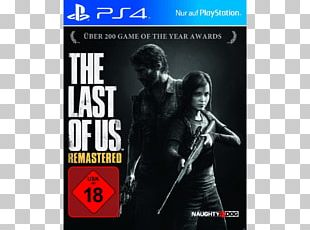 The Last Of Us Remastered Grand Theft Auto V PlayStation 4 Video Game PNG