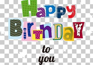 Happy Birthday To You Party Greeting Card PNG