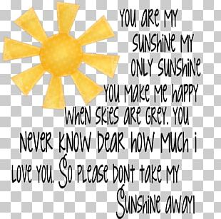 T-shirt You Are My Sunshine Clothing My Only Sunshine PNG