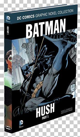 Batman: Hush DC Comics Graphic Novel Collection The Official Marvel Graphic Novel Collection PNG