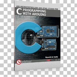 C Programming For Arduino The C Programming Language Programming Arduino Getting Started With Sketches PNG