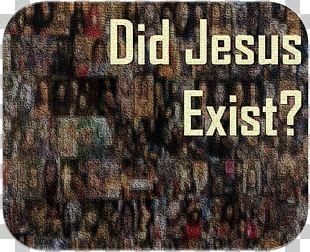Did Jesus Exist? New Testament Historicity Of Jesus World Did Muhammad And Jesus Exist? PNG