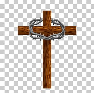 Crucifixion Of Jesus Crown Of Thorns Christianity Jesus PNG
