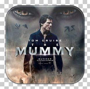Universal S Film The Mummy Reboot Universal Monsters PNG