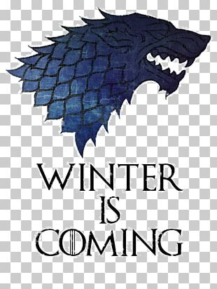 House Stark Daenerys Targaryen Winter Is Coming House Targaryen House Lannister PNG
